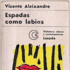 Libros de segunda mano: VICENTE ALEIXANDRE : ESPADAS COMO LABIOS (1930-1931) / PASIÓN DE LA TIERRA (1928-1929). 1968. Lote 217145591
