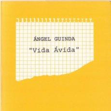 Livres d'occasion: ÁNGEL GUINDA : VIDA ÁVIDA. 1980-1970 (VIVIR EN VIDA / ANIQUILACIONES / ÓRBITA SIN SIEN). OLIFANTE. Lote 217162373
