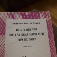 Libros de segunda mano: POETA EN NUEVA YORK Y OTROS- F.G. LORCA. Lote 217288758