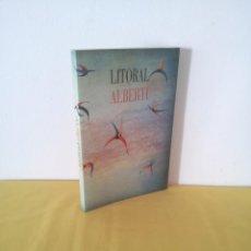 Libros de segunda mano: RAFAEL ALBERTI - LITORAL HOMENAJE EN SUS 25 AÑOS DE LA REVISTA - 1968-1993. Lote 217364652
