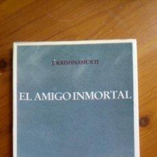 Livres d'occasion: EL AMIGO INMORTAL. J. KRISHNAMURTI. EDIT.: SIRIO.. Lote 217708391