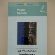 Livres d'occasion: LA FELICIDAD INMINENTE - PEDRO SALINAS -. Lote 217809970