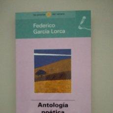 Libros de segunda mano: ANTOLOGÍA POÉTICA - FEDERICO GARCÍA LORCA -. Lote 217810513