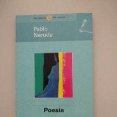 Libros de segunda mano: POESÍA - PABLO NERUDA -. Lote 217816921