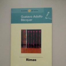 Libros de segunda mano: RIMAS - GUSTAVO ADOLFO BÉCQUER -. Lote 217817088