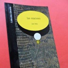 Libros de segunda mano: LAS ESTACIONES. BARJA, JUAN. EDITA CAJA DE AHORROS DE GRANADA. COLECCIÓN LITERARIA. 1991.. Lote 218078201