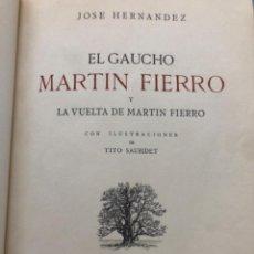 Libros de segunda mano: JOSÉ HERNÁNDEZ EL GAUCHO MARTIN FIERRO BUENOS AIRES 1937 ILUSTRADO ENCUADERNACIÓN DE LUJO. Lote 218173983
