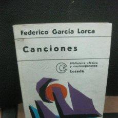 Libros de segunda mano: FEDERICO GARCIA LORCA. CANCIONES EDITORIAL LOSADA.1973.. Lote 218187923