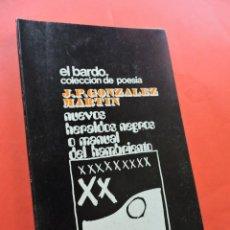 Libros de segunda mano: NUEVOS HERALDOS NEGROS O MANUAL DEL HAMBRIENTO. GONZÁLEZ MARTÍN, J.P. EDITORIAL EL BARDO. 1969.. Lote 218189230