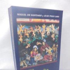 Libros de segunda mano: NOS VINO UN NIÑO DEL CIELO. POESIA NAVIDEÑA LATINOAMERICANA DEL SIGLO XX. MIGUEL DE SANTIAGO. J.POLO. Lote 218553348