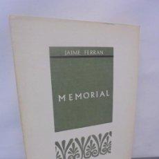 Libros de segunda mano: MEMORIAL. JAIME FERRAN.PROVINCIA COLECCION DE POESIA. 1971.. Lote 218580586