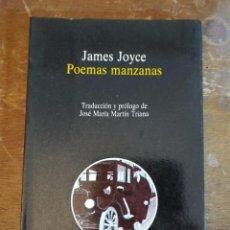 Libros de segunda mano: POEMAS MANZANAS EDICION BILINGÜE. INGLÉS-ESPAÑOL. - JAMES JOYCE PYMY 35. Lote 218719960