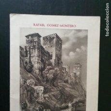 Libros de segunda mano: GRANADA BRONCE Y NIEVE. RAFAEL GÓMEZ-MONTERO. PROLOGO DE BERNARDO CUENCA. 1960. Lote 218728850