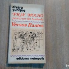 Libros de segunda mano: ALVARO YUNQUE - VERSOS RANTES. Lote 218942402