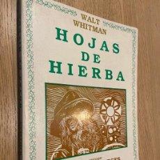 Libros de segunda mano: HOJAS DE HIERBA - WALT WHITMAN - TRADUCCION JORGE LUIS BORGES - ILUSTRACIONES ANTONIO BERNI - 1988. Lote 219257475
