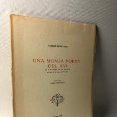 Libros de segunda mano: UNA MONJA POETA DEL XVI ··· CARLOS MURCIANO ·· ED. MAGALA 1967 ··· ANGEL CAFFARENA. Lote 219312248