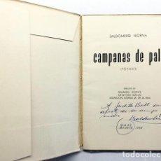Libros de segunda mano: BALDOMERO ISORNA : CAMPANAS DE PALO. (DIBUJOS DE EDUARDO VICENTE, CRISTINO MALLO... AUTÓGRAFO. Lote 220938525