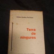 Livres d'occasion: TERRA DE NINGURES. CELSO EMILIO FERREIRO. Lote 220941802