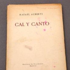 Livres d'occasion: RAFAEL ALBERTI : CAL Y CANTO - 1ª ED - 1929. Lote 221144352