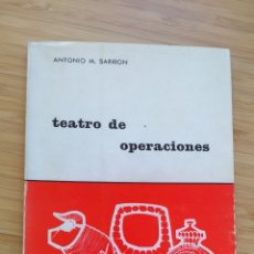 """Libros de segunda mano: TEATRO DE OPERACIONES - ANTONIO MARTINEZ SARRION. COLECCIÓN """"EL TORO DE BARRO"""" Nº 9. PRIMERA EDICIÓN. Lote 221253593"""