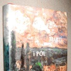 Libros de segunda mano: AUTORETRAT - MIQUEL MARTI I POL - EN CATALAN. Lote 221355028