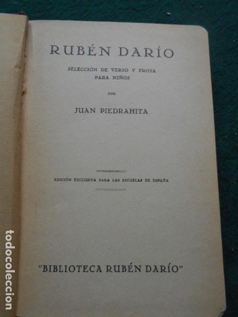 Libros de segunda mano: RUBEN DARÍO SELECCIÓN DE VERSO Y PROSA PARA NIÑOS EDICIÓN EXCLUSIVA PARA LAS ESCUELAS DE ESPAÑA - Foto 4 - 222016795