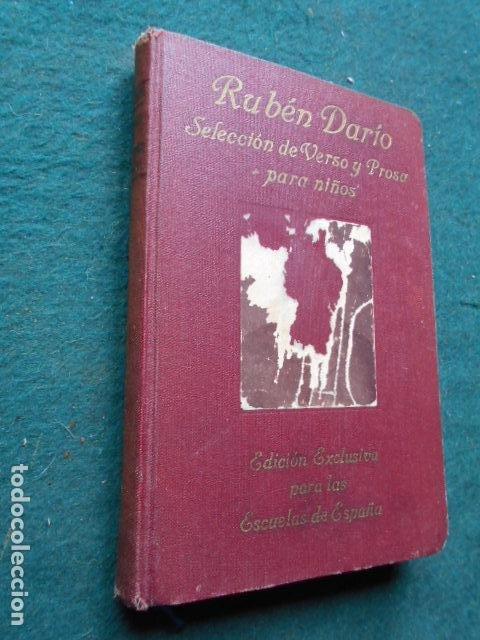 RUBEN DARÍO SELECCIÓN DE VERSO Y PROSA PARA NIÑOS EDICIÓN EXCLUSIVA PARA LAS ESCUELAS DE ESPAÑA (Libros de Segunda Mano (posteriores a 1936) - Literatura - Poesía)