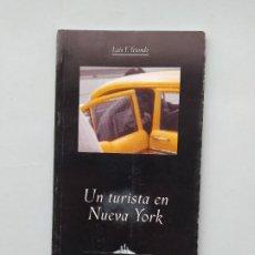 Libros de segunda mano: UN TURISTA EN NUEVA YORK. LUIS F. IRIONDO. AMG EDITOR. TDK542. Lote 222060792