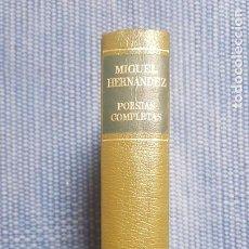 Libros de segunda mano: HERNÁNDEZ, MIGUEL: POESÍAS COMPLETAS AGUILAR. Lote 222194177