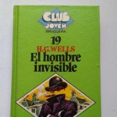 Libros de segunda mano: EL HOMBRE INVISIBLE/H.G.WELLS. Lote 222294760