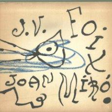 Libros de segunda mano: 4093.-J.V. FOIX - ÉS QUAN DORMO QUE HI VEIG CLAR - PLAQUETA AMB IL·LUSTRACIONS DE JOAN MIRO. Lote 222355240