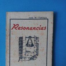 Libros de segunda mano: RESONANCIAS - JOSÉ M. FORTEZA. Lote 222472477