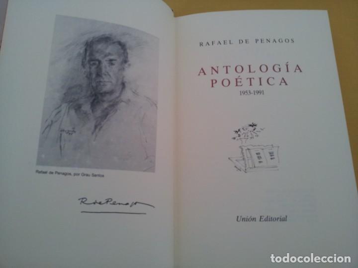 Libros de segunda mano: RAFAEL DE PENAGOS - ANTOLOGIA POETICA 1953-1991 - UNION EDITORIAL 1992 - DEDICADO POR EL AUTOR - Foto 4 - 222555262
