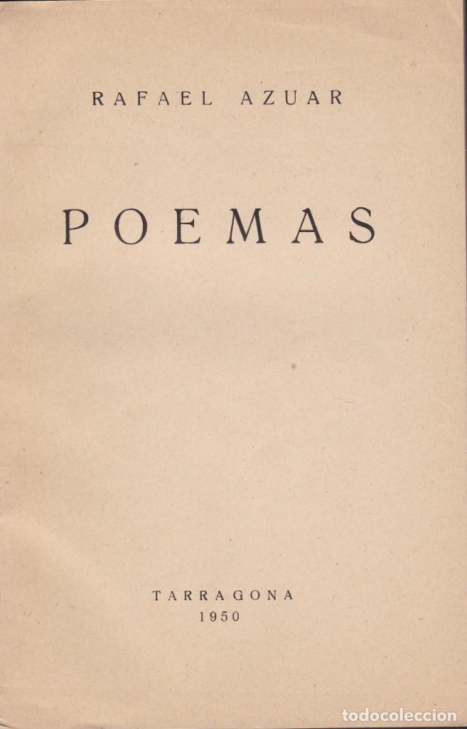 Libros de segunda mano: RAFAEL AZUAR - POEMAS - TARRAGONA 1950 - Foto 2 - 222590847