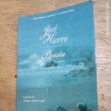 Libros de segunda mano: JOSÉ HIERRO: POESÍA. Lote 222695341