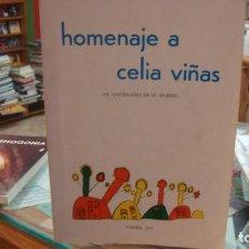 Libros de segunda mano: HOMENAJE A CELIA VIÑAS ( XX ANIVERSARIO DE SU MUERTE) ALMERÍA 1974. Lote 222697685