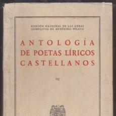 Libros de segunda mano: ANTOLOGIA DE POETAS LIRICOS CASTELLANOS VII. PARTE 2. TRATADO DE LOS ROMANCES VIEJOS II - A-POE-2002. Lote 222700785
