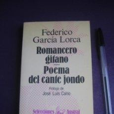 Libros de segunda mano: FEDERICO GARCIA LORCA - ROMANCERO GITANO - POEMA DEL CANTE JONDO - AUSTRAL 3ª ED 1983. Lote 222719133