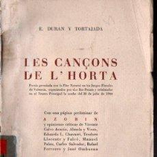 Libros de segunda mano: S. DURÁN Y TORTAJADA : LES CANÇONS DE L'HORTA (VALENCIA, 1944). Lote 222814426