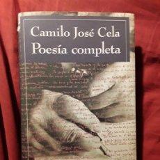 Libros de segunda mano: POESIA COMPLETA, DE CAMILO JOSÉ CELA. TAPA DURA. GALAXIA GUTENBERG.. Lote 223858327