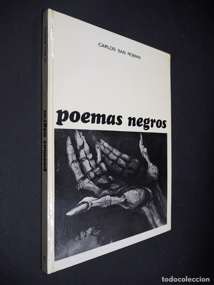 POEMAS NEGROS. CARLOS SAN ROMAN. GISA EDICIONES. 1974. (Libros de Segunda Mano (posteriores a 1936) - Literatura - Poesía)