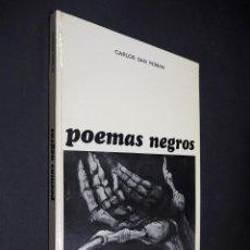 Libros de segunda mano: POEMAS NEGROS. CARLOS SAN ROMAN. GISA EDICIONES. 1974.. Lote 223971926