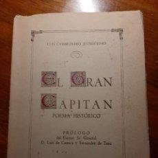 Libros de segunda mano: EL GRAN CAPITAN. POEMA HISTORICO. MALAGA 1952. LUIS CAMBRONERO ANTIGUEDAD. Lote 224629786