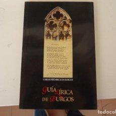Libros de segunda mano: GUIA LIRICA DE BURGOS. Lote 224855828