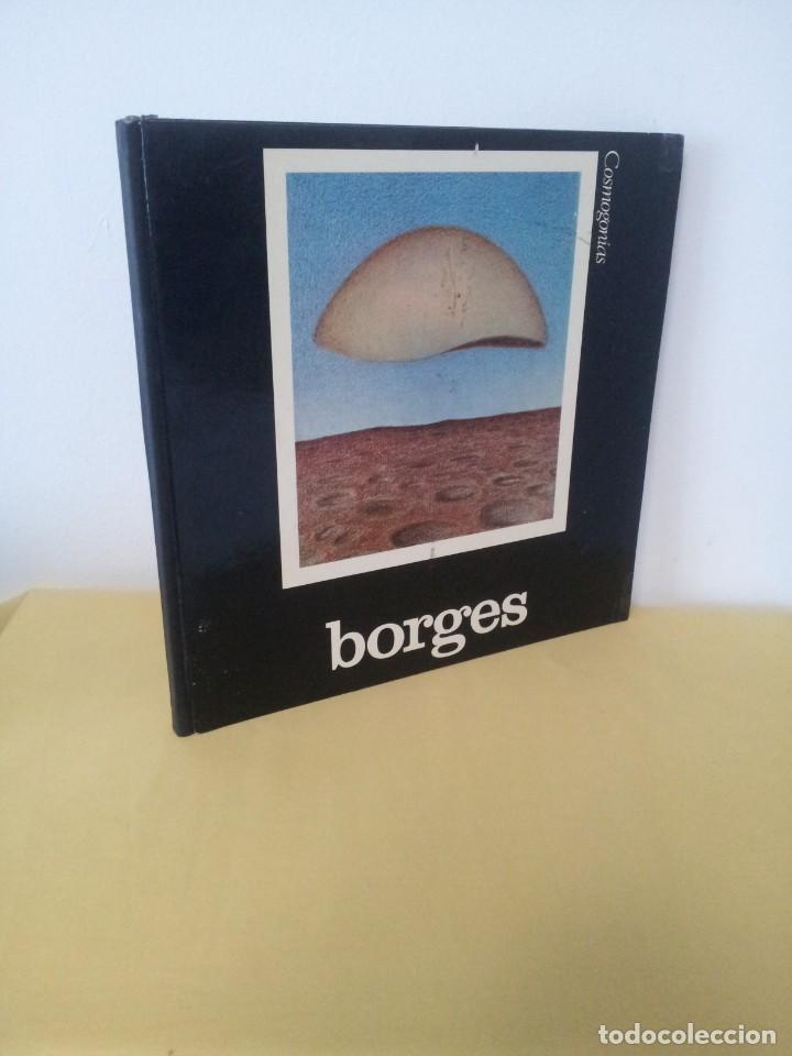 JORGE LUIS BORGES - COSMOGONIAS - EDICIONES LIBRERIA LA CIUDAD, BUENOS AIRES 1976 (Libros de Segunda Mano (posteriores a 1936) - Literatura - Poesía)