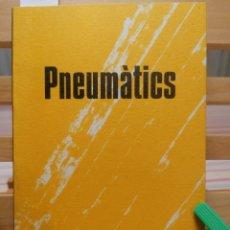 Libros de segunda mano: PNÈUMATICS. TON GRANERO; MIQUEL PÉREZ; VÍCTOR SUNYOL. EUMO EDIT. H.A.A.C. VIC, MAIG 1993.. Lote 225315600