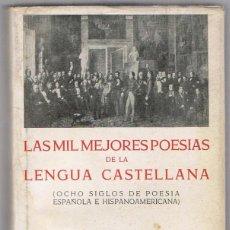Libros de segunda mano: LAS MIL MEJORES POESÍAS DE LA LENGUA CASTELLANA JOSE BERGUA. Lote 225532555