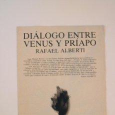Libros de segunda mano: DIÁLOGO ENTRE VENUS Y PRÍAPO - RAFAEL ALBERTI - DIBUJOS DE MANUEL RIVERA - 3 PLIEGOS CON LA OBRA. Lote 225716685