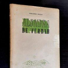 Libros de segunda mano: 1941 - 1ª ED. GERARDO DIEGO: ALONDRA DE VERDAD - GENERACIÓN DEL 27, POESÍA - RARA PRIMERA EDICIÓN. Lote 226831675