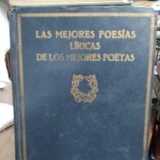 Libros de segunda mano: LAS MEJORES POESÍAS LÍRICAS DE LIOS MEJORES POETAS XIII. REI-78. Lote 226887307
